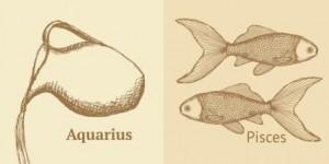 Aquarius & Pisces